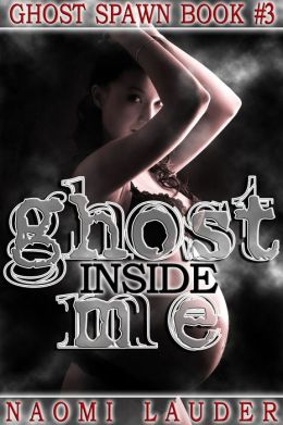 Ghost Spawn (Ghost breeding - Ghost Spawn book 3)
