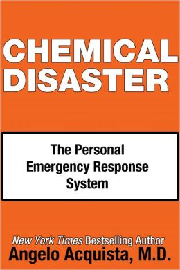 CHEMICAL DISASTER: The Personal Emergency Response System
