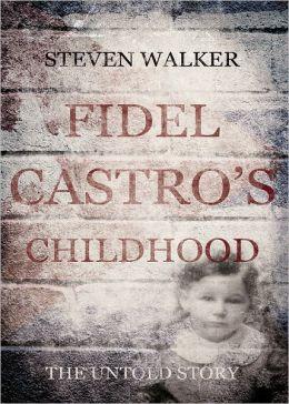 Fidel Castro's Childhood