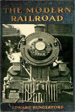 The Modern Railroad (Illustrated with active TOC)