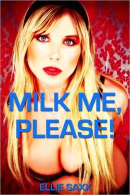 Milk Me, Please! (Taboo Lactation Sex)