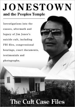 Jonestown and the Peoples Temple