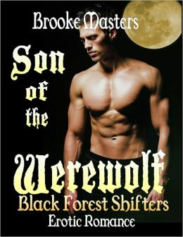 Son of the Werewolf: A Paranormal Erotic Romance