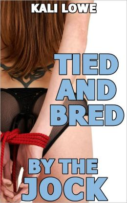 Tied and Bred by the Jock (rough bondage breeding)