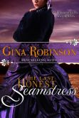 Book Cover Image. Title: The Last Honest Seamstress, Author: GIna Robinson