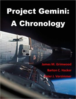 Project Gemini: A Chronology (Annotated and Illustrated)