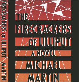 The Firecrackers of Lilliput