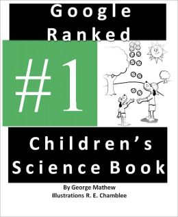 #1 Google Ranked Children's Science Book (Multiple Times)