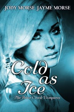 Cold as Ice (The Briar Creek Vampires Series #5)