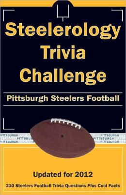 Steelerology Trivia Challenge: Pittsburgh Steelers Football