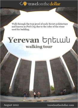 Yerevan Walking Tour