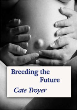 Breeding the Future
