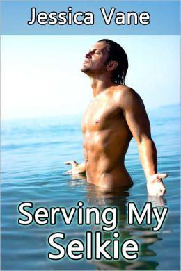 Serving My Selkie, gay shifter erotica