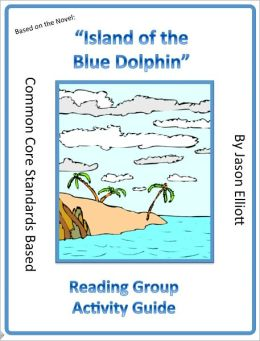 Island of the Blue Dolphins Reading Group Activity Guide