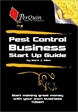 Pest Control Business Start-Up Guide