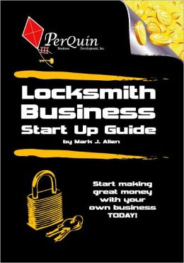Locksmith Business Start-Up Guide