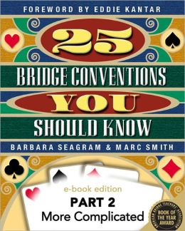 25 Bridge Conventions You Should Know - Part 2: More Complicated