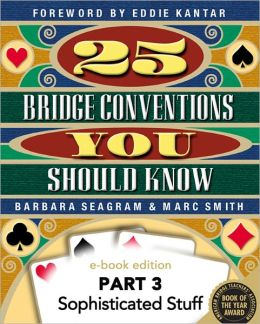 25 Bridge Conventions You Should Know - Part 3: Sophisticated Stuff