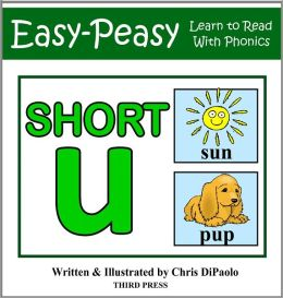 The Short U Sound - Read, Play & Practice (Learn to Read with Phonics - Vol 5)