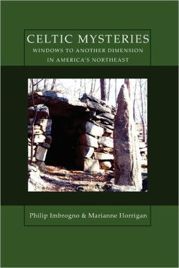 Celtic Mysteries Windows To Another Dimension In America's Northeast