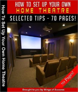 How To Set Up Your Own Home Theater