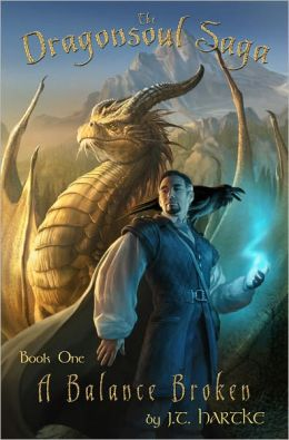 A Balance Broken - Book 1 of the Dragonsoul Saga