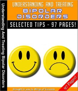 Understanding And Treating Bipolar Disorders