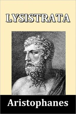 the women in aristophanes comedy lysistrata Lysistrata, [aristophanes] ancient greek warfare, athenian women, and greek comedy aristophanes was a greek playwright, most famous for his comedies.