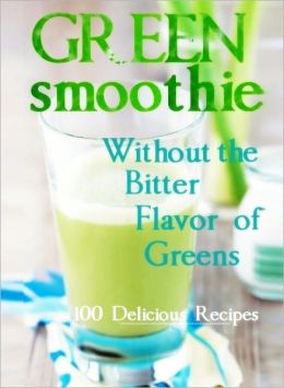 Green Smoothie Without the Flavor of Bitter Green Taste (Flipping Book)
