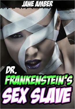Dr.Frankenstein's Sex Slave (Mind Control Erotica)