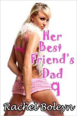 Her Best Friend's Dad 9