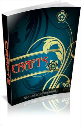 Crafts: Everything You Need To Know About Crafts! AAA+++