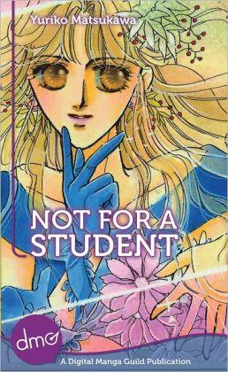 Not For A Student (Shojo Manga)