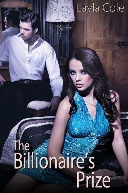 The Billionaire's Prize (M/f Alpha Male Domination Erotica)