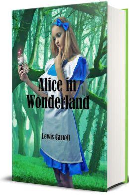 Alice In Wonderland (Illustrated)