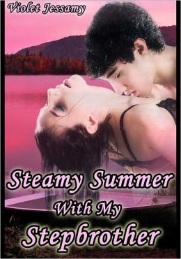 Steamy Summer With My Stepbrother (mf Pseudocest / mmf)