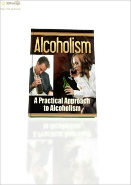 A Practical Approach to Alcoholism