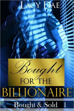 Bought for the Billionaire (Erotic Romance)