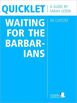 Quicklet on JM Coetzee's Waiting for the Barbarians