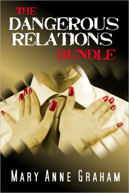 The Dangerous Relations Bundle