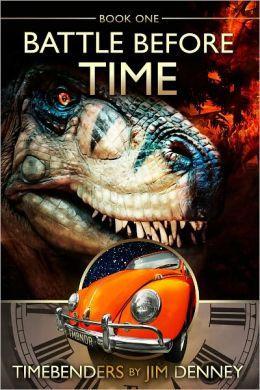 Battle Before Time (A Timebenders Novel)