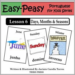 Portuguese Lesson 6: Months, Days & Seasons (Learn Portuguese Flash Cards)