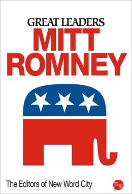 Great Leaders: Mitt Romney