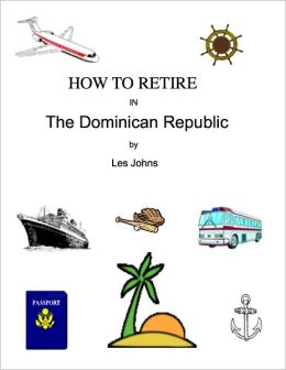 How to Retire in The Dominican Republic
