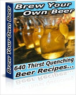 How To Brew Your Own Beer