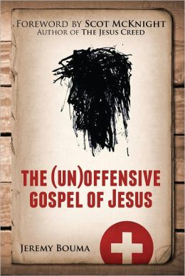 The (Un)offensive Gospel of Jesus
