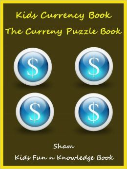 Kids Question Book Currencies : The Currency Question Book