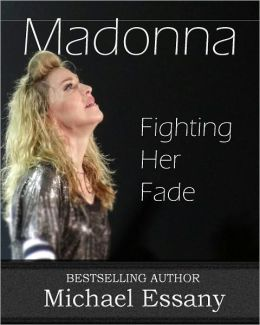 Madonna: Fighting Her Fade