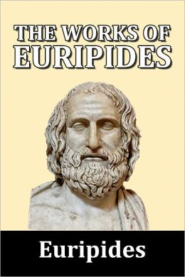 The Works of Euripides