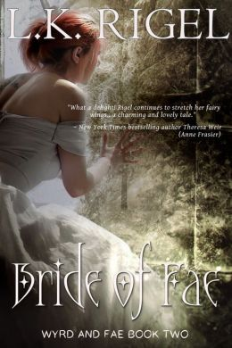 Bride of Fae (Tethers - Tales of Wyrd and Fae Book 2)